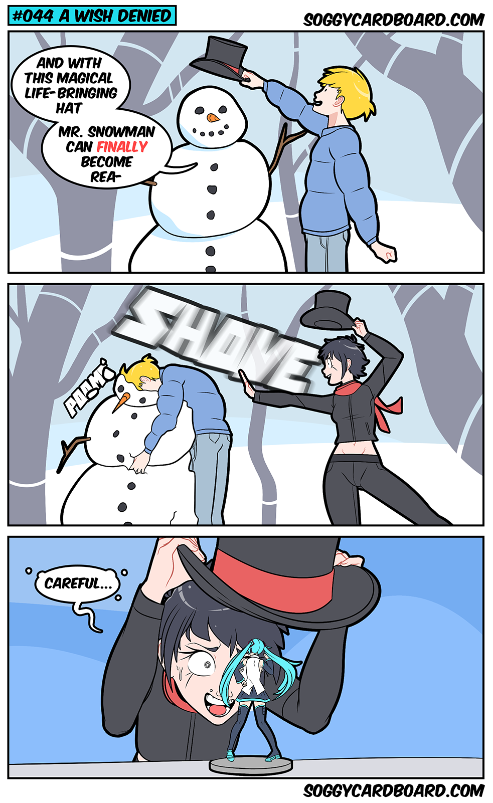 Joey you short sided fool if you made the snowman a waifu Katherine woulda let you have it